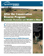 After the Conservation Reserve program: Economic Decisions with Wildlife in Mind